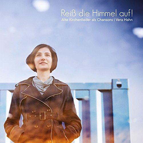 Vera Hahn - Reiß die Himmel auf! Kirchenlieder Als Chansons - Preis vom 16.04.2021 04:54:32 h