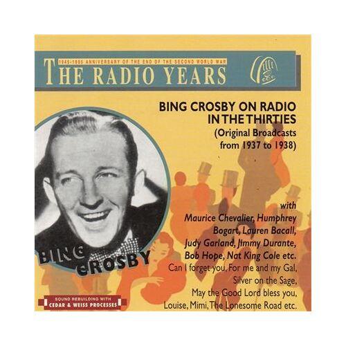 Bing Crosby - Bing Crosby on Radio in the 30 - Preis vom 19.10.2020 04:51:53 h