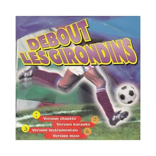 Girondins les - Debout Les Girondins - Preis vom 20.10.2020 04:55:35 h