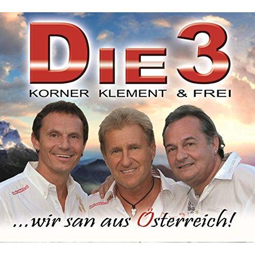 Die3 - ...wir san aus Österreich! - Preis vom 16.02.2020 06:01:51 h