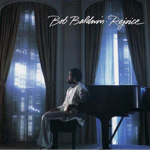 Bob Baldwin - Rejoice - Preis vom 17.04.2021 04:51:59 h