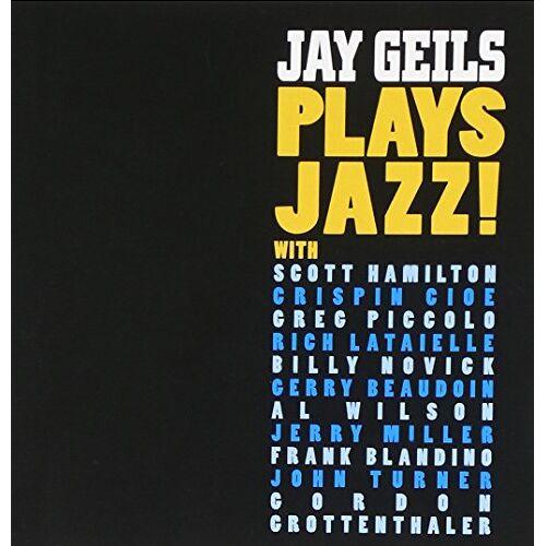 Jay Geils - Plays Jazz - Preis vom 18.04.2021 04:52:10 h