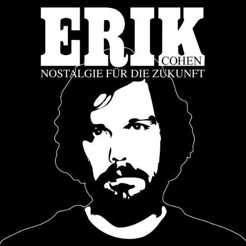 Erik Cohen - Nostalgie für die Zukunft - Preis vom 23.01.2020 06:02:57 h