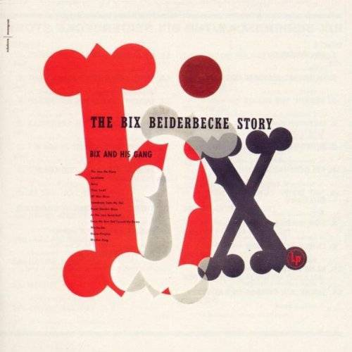 Bix Beiderbecke - The Bix Beiderbecke Story - Preis vom 06.03.2021 05:55:44 h