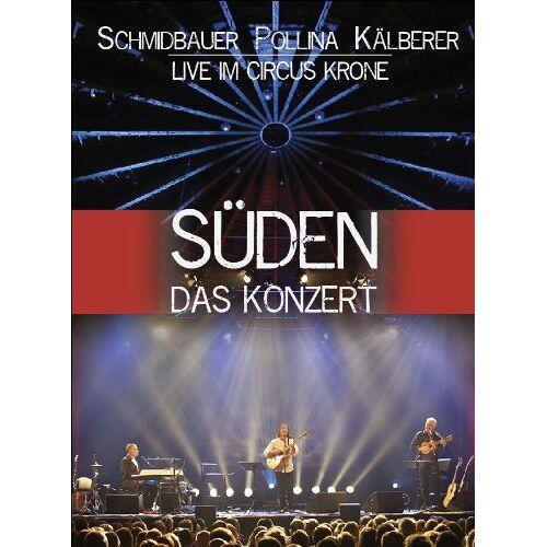 Werner Schmidbauer - Schmidbauer / Pollina / Kälberer - Süden: Das Konzert [2 DVDs] - Preis vom 23.01.2021 06:00:26 h