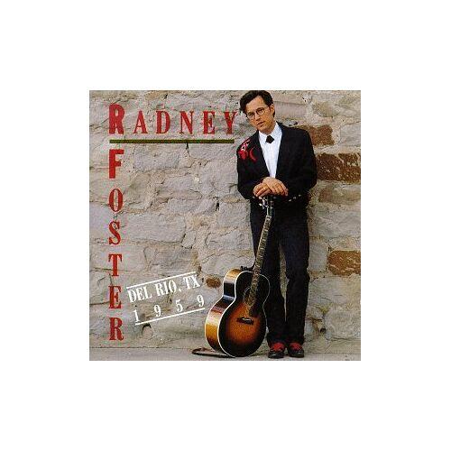 Radney Foster - Del Rio,Tx 1959 - Preis vom 14.05.2021 04:51:20 h