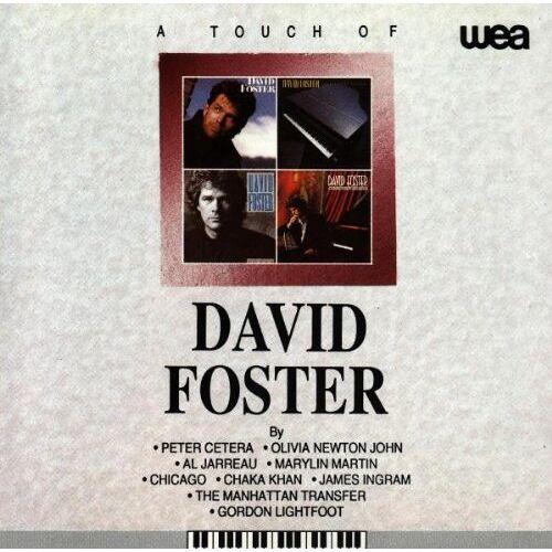 David Foster - A Touch of David Foster - Preis vom 24.02.2021 06:00:20 h