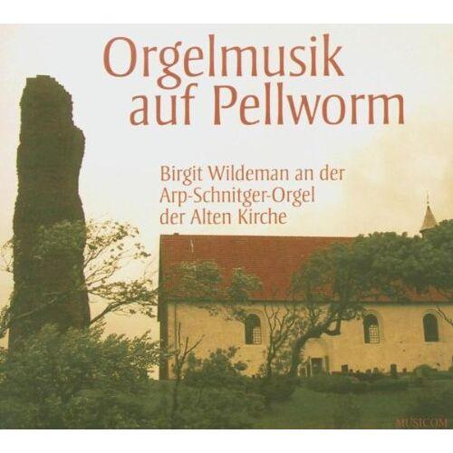 Birgit Wildeman - Orgelmusik auf Pellworm - Preis vom 31.03.2020 04:56:10 h