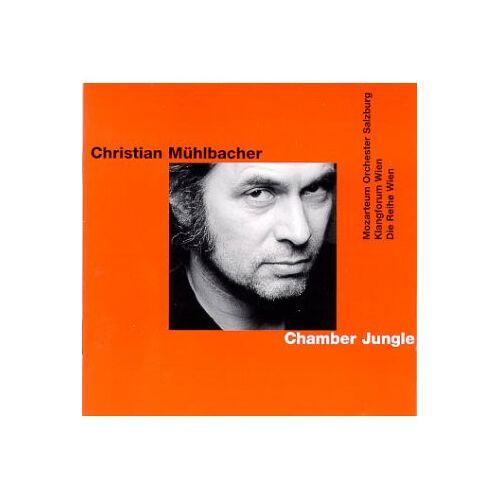 - Christian Mühlbacher - Chamber Jungle  (+ CD) - Preis vom 20.10.2020 04:55:35 h