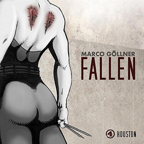 Marco Göllner - Fallen 04 - Houston - Preis vom 02.12.2020 06:00:01 h
