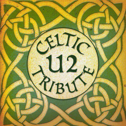 U2 Tribute - U2 Celtic Tribute - Preis vom 05.07.2019 04:44:02 h