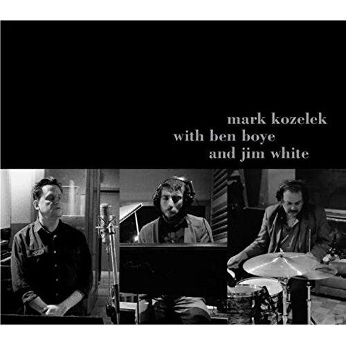 Mark Kozelek - Mark Kozelek With Ben Boye and Jim White - Preis vom 11.05.2021 04:49:30 h