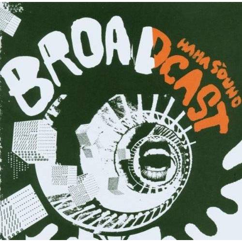 Broadcast - Ha Ha Sound - Preis vom 17.01.2021 06:05:38 h