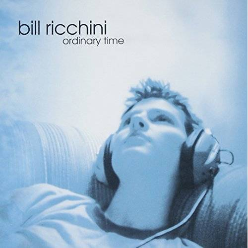 Bill Ricchini - Ordinary Time - Preis vom 24.01.2021 06:07:55 h