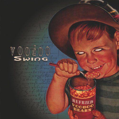 Voodoo Swing - Refried Voodoo Beans - Preis vom 25.10.2020 05:48:23 h