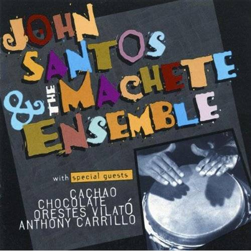 Santos, John & Machete Ensemble - Machete - Preis vom 10.04.2021 04:53:14 h