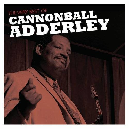 Cannonball Adderley - Very Best of Cannonball Adderl - Preis vom 16.01.2021 06:04:45 h