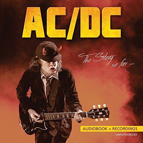 Ac/Dc - The Story So Far - Unauthorized - Preis vom 20.10.2020 04:55:35 h