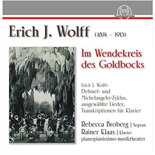 R. Broberg - Erich J.Wolff-im Wendekreis des Goldbocks - Preis vom 16.04.2021 04:54:32 h