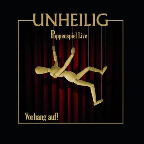 Unheilig - Puppenspiel Live-Vorhang auf! - Preis vom 20.10.2020 04:55:35 h