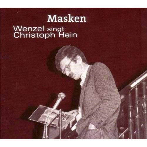 Hans-Eckardt Wenzel - Masken - Wenzel Singt Christoph Hein - Preis vom 20.10.2020 04:55:35 h