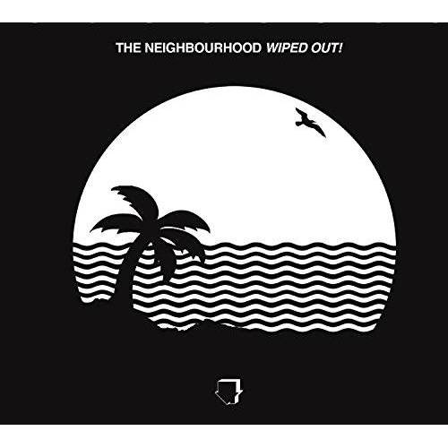 the Neighbourhood - Wiped Out! - Preis vom 14.07.2019 05:53:31 h