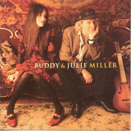 Miller, Buddy & Julie - Buddy and Julie Miller - Preis vom 15.10.2020 04:56:03 h