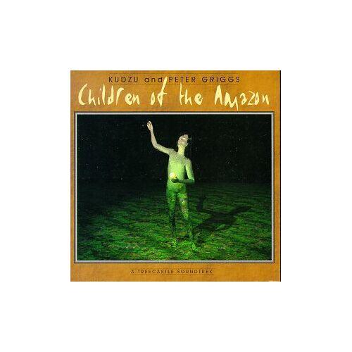Kudzu & Peter Griggs - Children of the Amazon (US Import) - Preis vom 11.05.2021 04:49:30 h