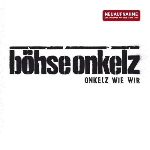 Böhse Onkelz - Onkelz Wie Wir - Preis vom 26.02.2021 06:01:53 h