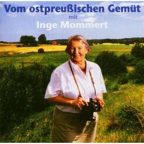 Inge Mommert - Vom Ostpreussischen Gemüt - Preis vom 24.02.2021 06:00:20 h