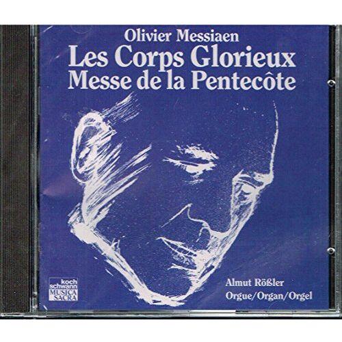Almut Rößler - Les Corps Glorieux / Messe de la Pentecote - Preis vom 04.09.2020 04:54:27 h