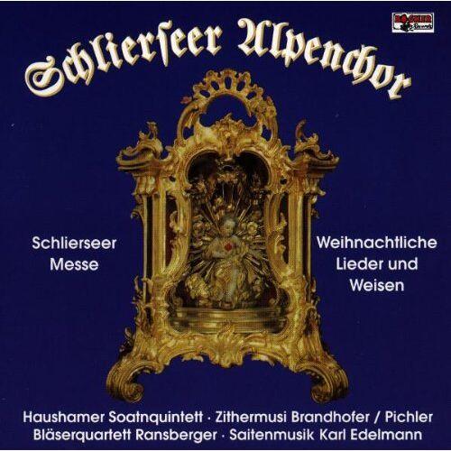 Schlierseer Alpenchor - Schlierseer Messe / Weihnachtliche Lieder und Weisen - Preis vom 25.01.2021 05:57:21 h