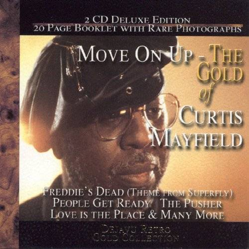 Curtis Mayfield - Move on Up:Cold of Curtis Mayf - Preis vom 25.02.2021 06:08:03 h