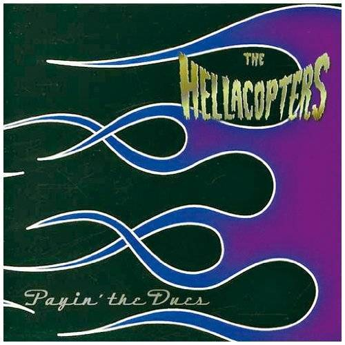 Hellacopters - Payin'the Dues - Preis vom 18.04.2021 04:52:10 h