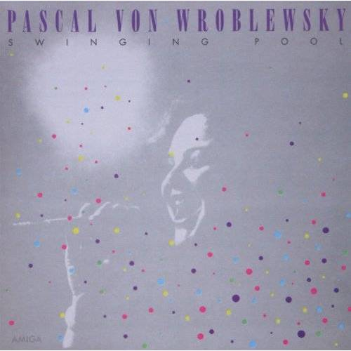 Wroblewsky, Pascal Von - Swingin' Pool - Preis vom 16.01.2021 06:04:45 h