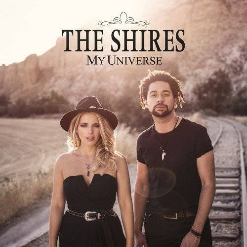 The Shires - My Universe - Preis vom 05.05.2021 04:54:13 h