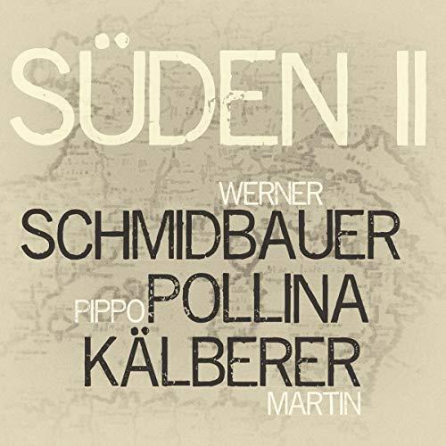 Schmidbauer - Süden 2 - Preis vom 23.01.2021 06:00:26 h