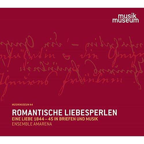 - Romantische Liebesperlen - Eine Liebe 1844-45 in Briefen und Musik - Preis vom 07.03.2021 06:00:26 h
