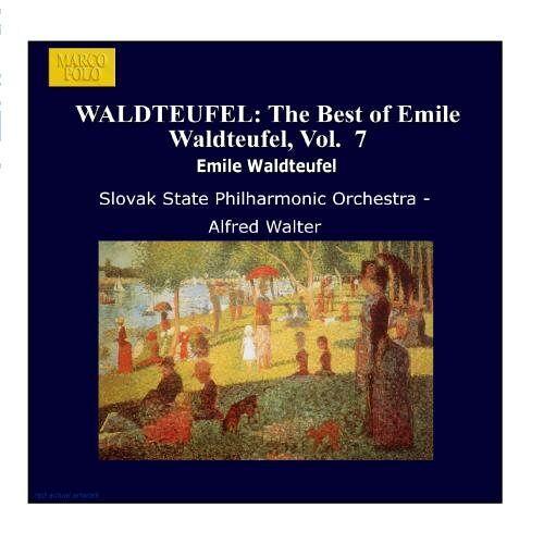 Alfred Walter - WALDTEUFEL: The Best of Emile Waldteufel, Vol. 7 - Preis vom 09.05.2021 04:52:39 h