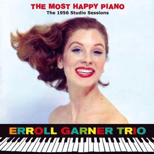 Garner, Erroll Trio - The Most Happy Piano - Preis vom 09.04.2021 04:50:04 h