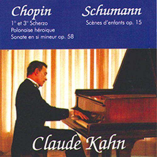 Claude Kahn - Claude Kahn, Piano : Chopin & Schumann - Preis vom 24.02.2021 06:00:20 h