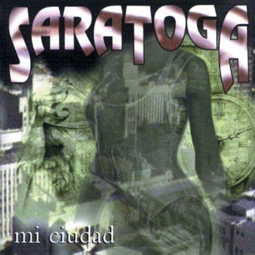 Saratoga - Mi Cuidad - Preis vom 16.05.2021 04:43:40 h