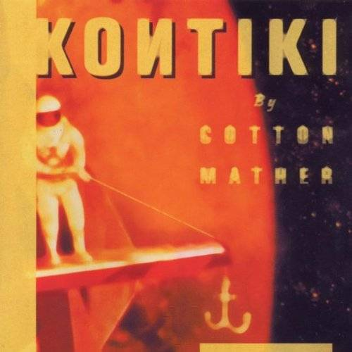 Cotton Mather - ++Kontiki - Preis vom 03.09.2020 04:54:11 h