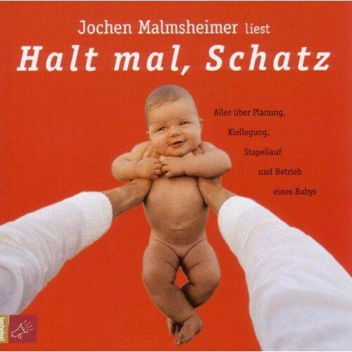 Jochen Malmsheimer - Halt Mal Schatz - Preis vom 20.10.2020 04:55:35 h