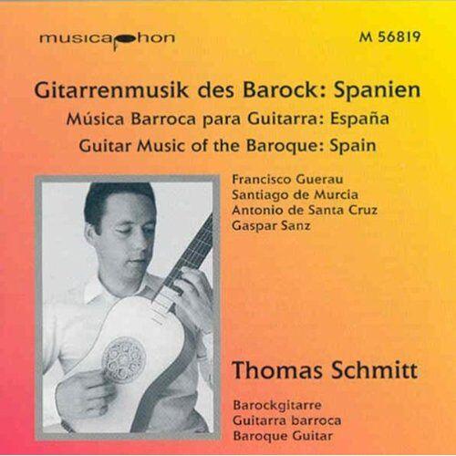 Thomas Schmitt - Gitarrenmusik des Barock: Spanien - Preis vom 26.02.2021 06:01:53 h