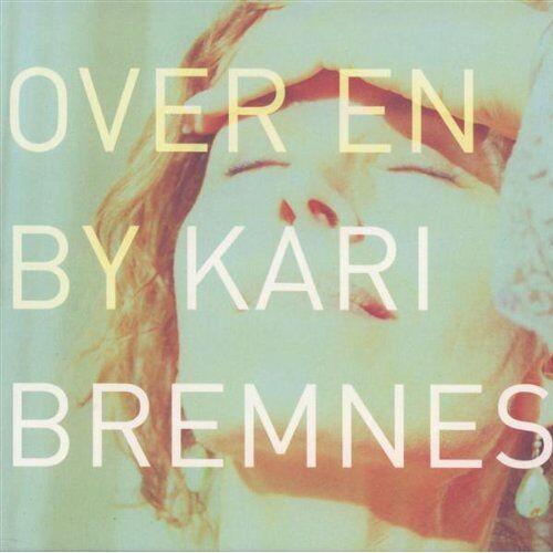 Kari Bremnes - Over en By - Preis vom 19.01.2021 06:03:31 h