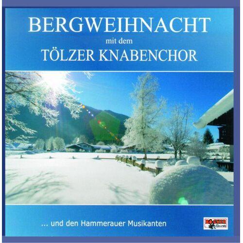 Tölzer Knabenchor - Bergweihnacht mit dem Tölzer Knabenchor - Preis vom 03.12.2020 05:57:36 h