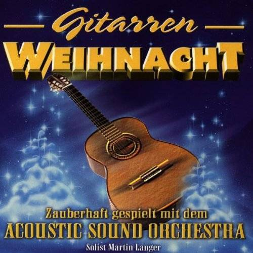 Acoustic Sound Orchestra - Gitarren-Weihnacht - Preis vom 23.01.2021 06:00:26 h