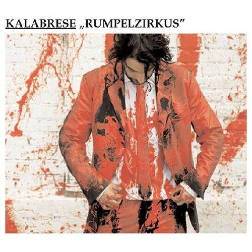 Kalabrese - Rumpelzirkus - Preis vom 20.10.2020 04:55:35 h