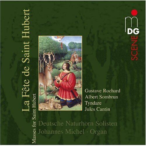 Johannes Michel - La Fete de Saint Hubert (Hubertusmessen) - Preis vom 03.05.2021 04:57:00 h